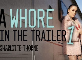 A Whore in the Trailer 1